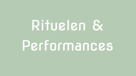 Rituelen & performances